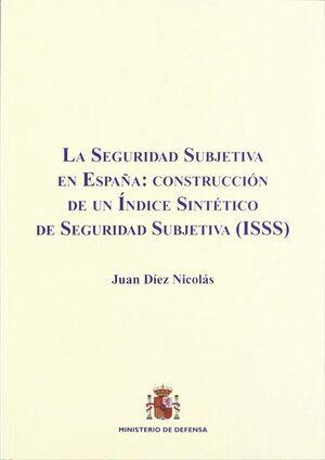 LA SEGURIDAD SUBJETIVA EN ESPAÑA