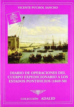 DIARIO DE OPERACIONES DEL CUERPO EXPEDICIONARIO A LOS ESTADOS PONTIFICIOS (1849-1850)