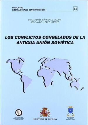 LOS CONFLICTOS CONGELADOS DE LA ANTIGUA UNIÓN SOVIÉTICA