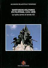 SANITARIOS MILITARES EN FILIPINAS, 1521-1898