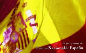 HIMNO NACIONAL DE ESPAÑA ORIGEN Y EVOLUCIÓN