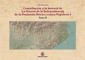 CONTRIBUCIÓN A LA HISTORIA DE LA GUERRA DE LA INDEPENDENCIA EN LA PEN¡NSULA IBÉRICA CONTRA NAPOLEÓN I. TOMO II: EL CAYA Y FUENTEGUINALDO