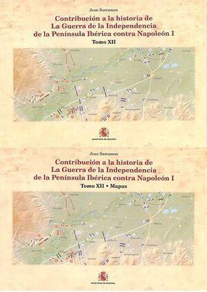 CONTRIBUCIÓN A LA HISTORIA DE LA GUERRA DE LA INDEPENDENCIA EN LA PEN¡NSULA IBÉRICA CONTRA NAPOLEÓN I. TOMO XII: LA BATALLA DE VITORIA