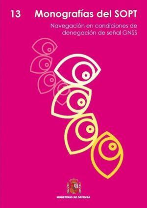 NAVEGACIÓN EN CONDICIONES DE DENEGACIÓN DE SEÑAL GNSS
