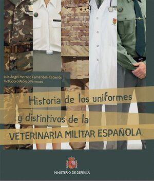 HISTORIA DE LOS UNIFORMES Y DISTINTIVOS DE LA VETERINARIA ESPAÑOLA