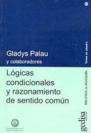 LÓGICAS CONDICIONALES Y RAZONAMIENTO DE SENTIDO COMÚN