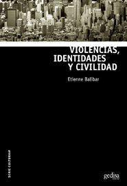 VIOLENCIAS, IDENTIDADES Y CIVILIDAD