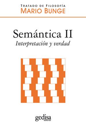 SEMÁNTICA II. INTERPRETACIÓN Y VERDAD
