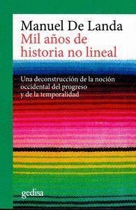 MIL AÑOS DE HISTORIA NO LINEAL