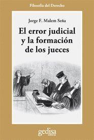 EL ERROR JUDICIAL Y LA FORMACIÓN DE LOS JUECES