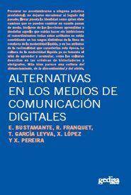 ALTERNATIVAS EN LOS MEDIOS DE COMUNICACIÓN DIGITALES