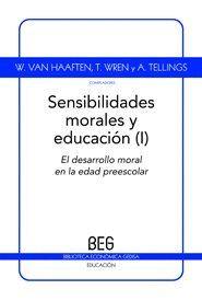 SENSIBILIDADES MORALES Y EDUCACIÓN  VOL. 1