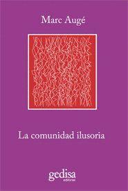 LA COMUNIDAD ILUSORIA