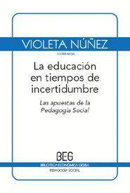 LA EDUCACIÓN EN TIEMPOS DE INCERTIDUMBRE
