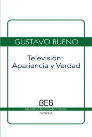 TELEVISION: APARIENCIA Y VERDAD