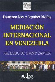 MEDIACIÓN INTERNACIONAL EN VENEZUELA