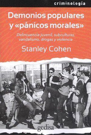 DEMONIOS POPULARES Y <<PÁNICOS MORALES>>