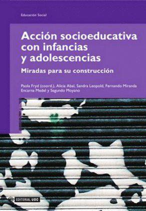 ACCIÓN SOCIOEDUCATIVA CON INFANCIAS Y ADOLESCENCIAS