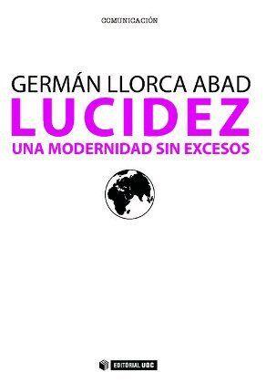 LUCIDEZ. UNA MODERNIDAD SIN EXCESOS