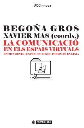 LA COMUNICACIÓ EN ELS ESPAIS VIRTUALS
