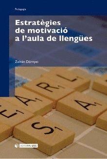 ESTRATÈGIES DE MOTIVACIÓ A L'AULA DE LLENGÜES
