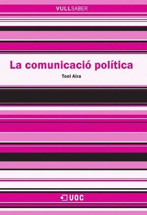 LA COMUNICACIÓ POLÍTICA