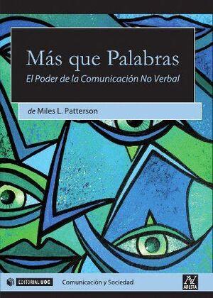 MÁS QUE PALABRAS. EL PODER DE LA COMUNICACIÓN NO VERBAL