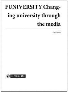 FUNIVERSITY CHANGING UNIVERSITY THROUGH THE MEDIA