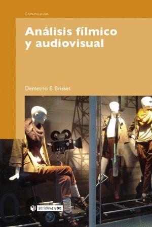 ANÁLISIS FÍLMICO Y AUDIOVISUAL