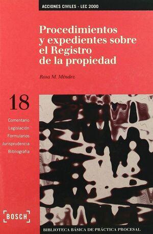 PROCEDIMIENTOS Y EXPEDIENTES SOBRE EL REGISTRO DE LA PROPIEDAD - LEC 2000