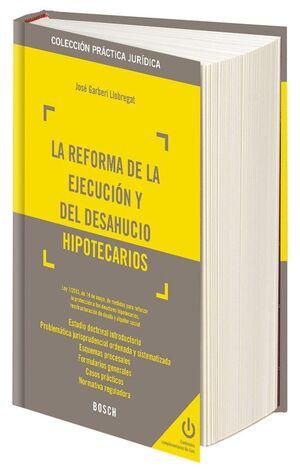 LA REFORMA DE LA EJECUCIÓN Y DEL DESAHUCIO HIPOTECARIOS . LEY 1/ 2013, DE 14 DE MAYO, DE MEDIDAS PAR