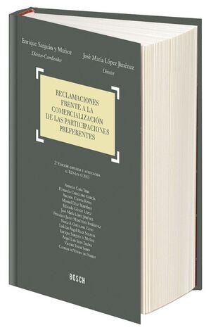 RECLAMACIONES FRENTE A LA COMERCIALIZACIÓN DE LAS PARTICIPACIONES PREFERENTES (2.ª EDICIÓN)