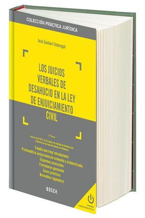LOS JUICIOS VERBALES DE DESAHUCIO EN LA LEY DE ENJUICIAMIENTO CIVIL (3.ª EDICIÓN) (TRAS LA LEY 4/201