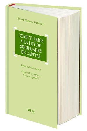 COMENTARIOS A LA LEY DE SOCIEDADES DE CAPITAL ESTUDIO LEGAL Y JURISPRUDENCIAL