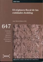 REGIMEN FISCAL DE LAS ENTIDADES DE HOLDING, EL