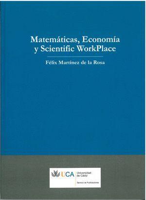 MATEMÁTICAS, ECONOMÍA Y SCIENTIFIC WORKPLACE