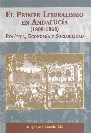PRIMER LIBERALISMO EN ANDALUCÍA (1808-1868)
