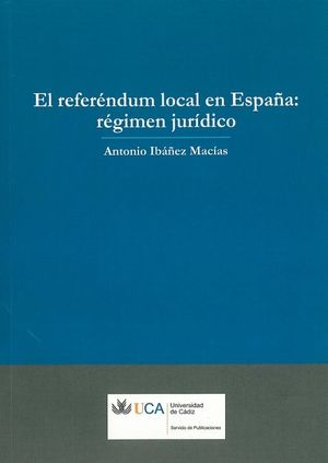 REFERENDUM LOCAL EN ESPAÑA: RÉGIMEN JURÍDICO