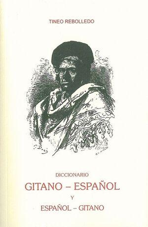 DICCIONARIO GITANO-ESPA�OL Y ESPA�OL-GITANO