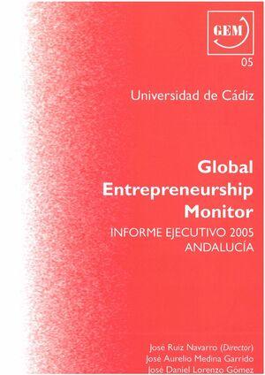 GLOBAL ENTREPRENEURSHIP MONITOR. 2005
