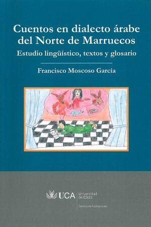 CUENTOS EN DIALECTO ÁRABE DEL NORTE DE MARRUECOS