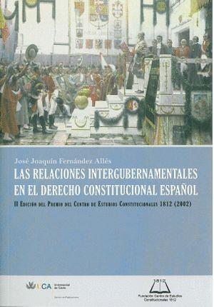 RELACIONES INTERGUBERNAMENTALES EN EL DERECHO CONSTITUCIONAL ESPAÑOL
