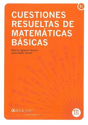 CUESTIONES RESUELTAS DE MATEMÁTICAS BÁSICAS