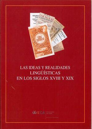 LAS IDEAS Y REALIDADES LINGÜÍSTICAS EN LOS SIGLOS XVIII Y XIX