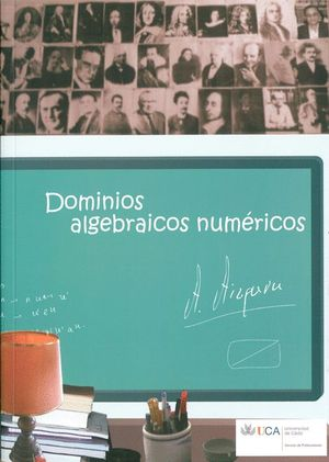 DOMINIOS ALGEBRÁICOS NUMÉRICOS.