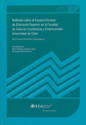 REFLEXIÓN SOBRE EL ESPACIO EUROPEO DE EDUCACIÓN SUPERIOR EN LA FACULTAD DE CIENCIAS ECONÓMICAS Y EMP