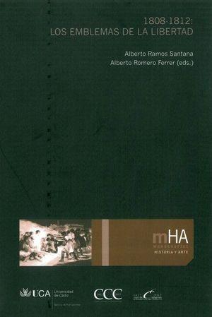 1808-1812: LOS EMBLEMAS DE LA LIBERTAD