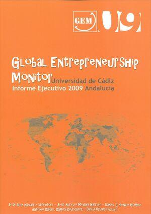 GLOBAL ENTREPRENEURSHIP MONITOR. INFORME EJECUTIVO 2009. ANDALUCÍA