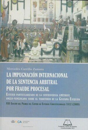 IMPUGNACIÓN INTERNACIONAL DE LA SENTENCIA ARBITRAL POR FRAUDE PROCESAL