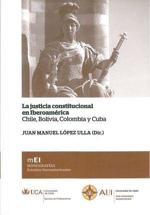 LA JUSTICIA CONSTITUCIONAL EN IBEROAMÉRICA